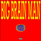 Big Brain Man