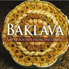 Baklava - Sweet Sounds from the Orient