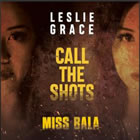 Call the Shots (From the Motion Picture Miss Bala)