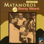 Conjunto Matamoros with Beny Moré