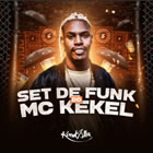 Set de Funk do Mc Kekel