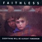 Everything Will Be Alright Tomorrow