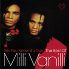 Girl You Know It's True - The Best Of Milli Vanilli