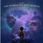 The World We Left Behind