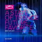 A State Of Trance Future Favorite (Best Of 2017)