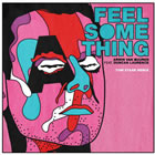 Feel Something (Tom Staar Remix)