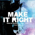 Make It Right (Trinix Remix)