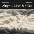 Alright / Miles & Miles