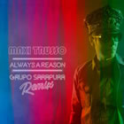 Always A Reason (Grupo Sarapura Remix)