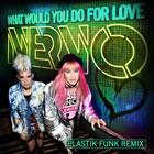What Would You Do for Love (Remix)