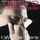 I Will Be Here (UK all DSPs excl)