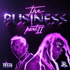 The Business, Pt. II
