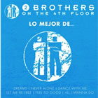 Lo Mejor De 2 Brothers On The 4th Floor