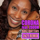 Baby I Don't Care (2K21 Dolls Eurorappin' Remix)
