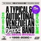 A TYPICAL AND AUTOCTONAL VENEZUELAN DANCE BAND REMASTERED