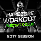 Hardcore Workout 2017  (Nonstop for Training & Crossfit)