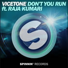 Don't You Run (feat. Raja Kumari)