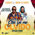 Ella Ya Me Olvido (Official Remix)