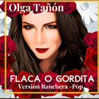 Flaca o Gordita (Ranchera - Pop)