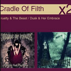 Cruelty & The Beast / Dusk & Her Embrace