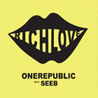 Rich Love - With Seeb