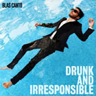 Drunk and Irresponsible