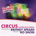 Circus (Twister Rave Remix)