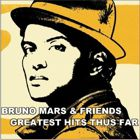 Bruno And Friends Greatest Hits Thus Far