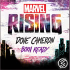 Born Ready (From Marvel Rising)