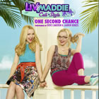 One Second Chance (From Liv and Maddie: Cali Style)