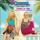 Power of Two (From Liv and Maddie: Cali Style)