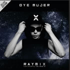 Oye Mujer (Deluxe Edition)