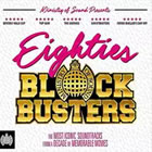 Ministry of Sound – 80s Blockbusters