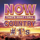 NOW That's What I Call Country #1s