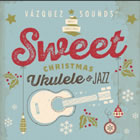 Sweet Christmas Ukelele & Jazz