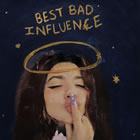 Best Bad Influence