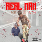 Real Man Vs Lil Boy