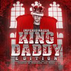 Imperio Nazza: King Daddy Edition