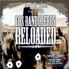 Los Bandoleros Reloaded - CD1