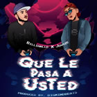 Que Le Pasa a Usted
