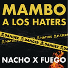 Mambo A Los Haters