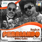 Perriando (La Murga Remix)