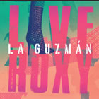 La Guzmán Live At The Roxy