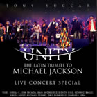 Unity  The Latin Tribute to Michael Jackson (Live Concert Special)