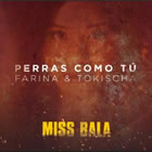 Perras Como Tú (From the Motion Picture Miss Bala)