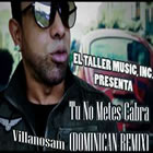 Tu No Metes Cabra Dominican (Remix)