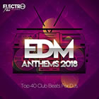 EDM Anthems 2018