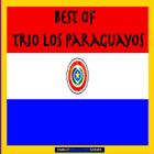 Best of Trio Los Paraguayos (Remastered)