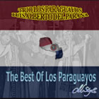 The Best Of Los Paraguayos