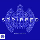 Stripped: Acoustic R&B - Ministry Of Sound - CD1